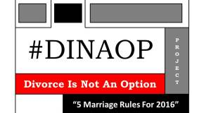 "#DINAOP – ""5 Marriage Rules For 2016"""